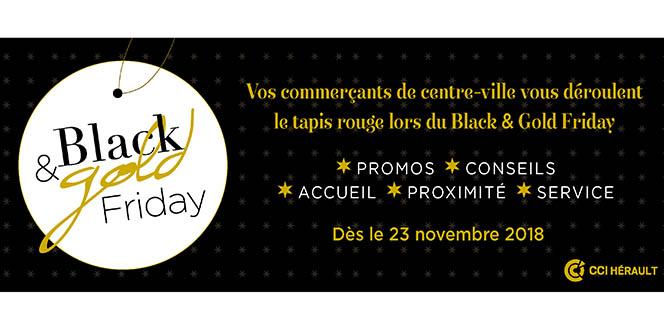 Participez au Black and Gold Friday Montpellier en centre-ville avec le soutien de la CCI Hérault.