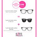 Eyes Optic Castelnau Opticien discounter annonce l'Offre Protection Totale qui vous permet d'acheter à prix discount deux paires de lunettes complémentaires: solaire et à filtre bleu.(® eyes optic)