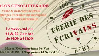 Féérie des écrivains à la Maison méditerranéenne des vins Grau du roi aura lieu les 21 et 22 octobre.