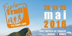 Festa Trail du Pic Saint Loup du 20 au 22 mai soutenu par France Bleu Hérault.