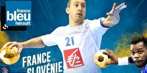 Gagnez vos places pour le match de handball France-Slovénie du 8 janvier en écoutant France Bleu Hérault du 2 au 8 janvier 2017.