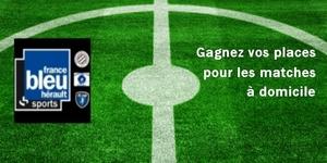 france bleu hérault met en jeu des places pour les matchs à domicile des équipes du MHSC, du MHR et du MAHB.