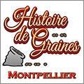 Histoire de graines Montpellier annonce de nouveaux produits locaux et bio dans sa boutique en centre-ville.
